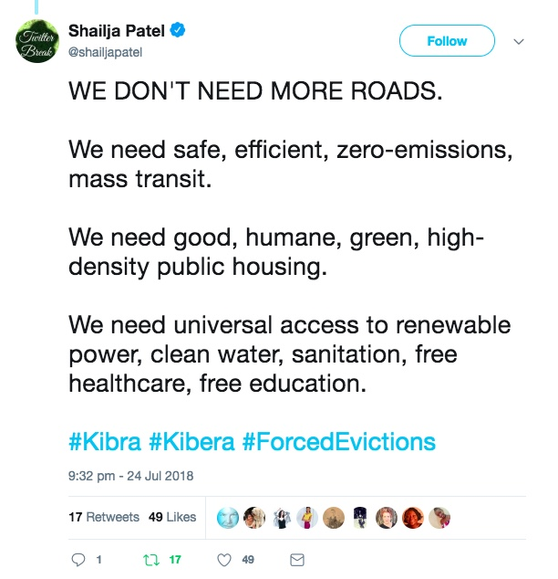 "Tweet from Shailja Patel reading ""We don't need more roads. We need safe, efficient, zero-emissions, mass transit. We need good, humane, green, high-density public housing. We need universal access to renewable power, clean water, sanitation, free healthcare, free education."""