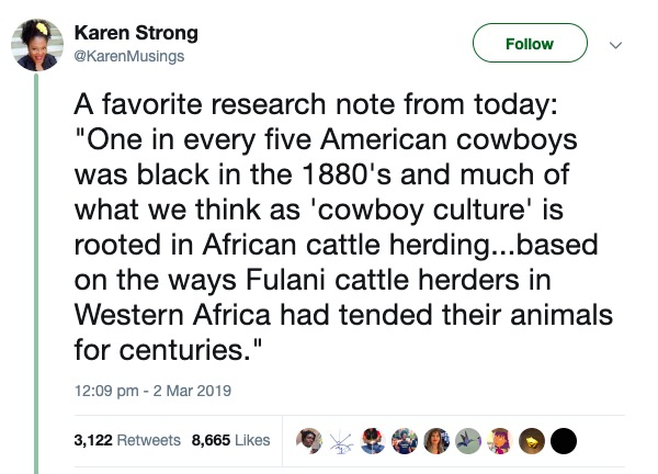 Tweet saying that one in five American cowboys in the 1880s was black, and that they drew from the experience of West African Fulani cattle herders