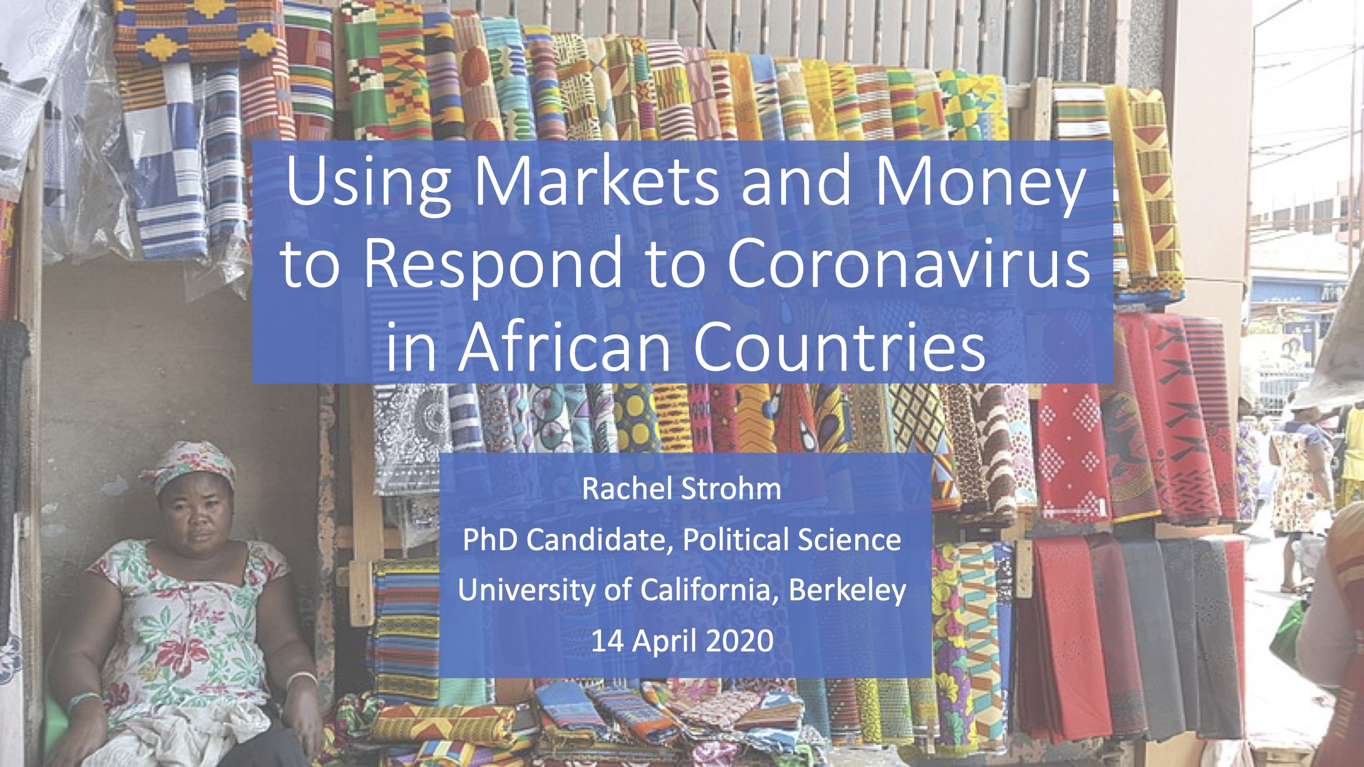 "Slide deck titled ""using markets and money to respond to coronavirus in African countries,"" with a photo of a woman at Ghana's Makola market on it"
